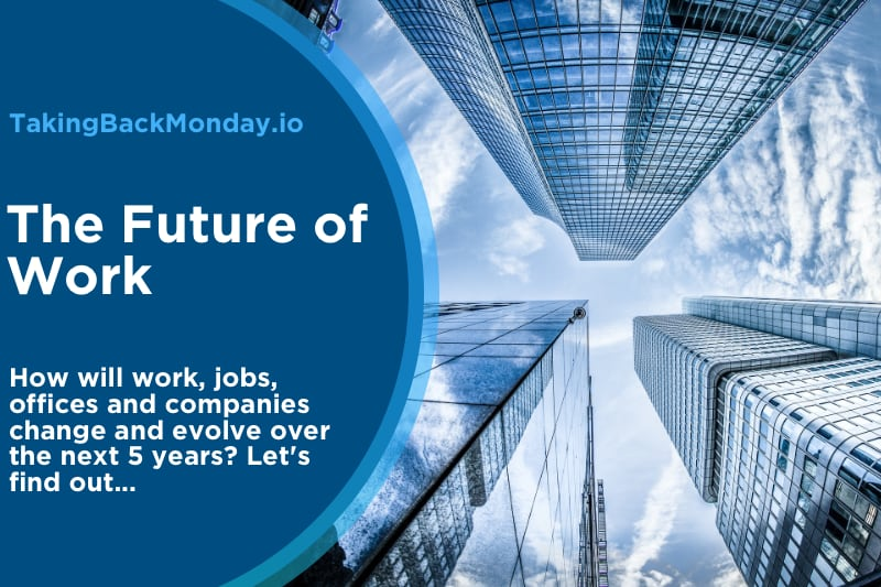 What Will The Future Of Work Look Like