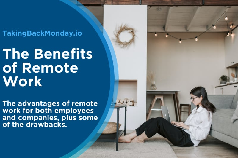 Benefits Of Remote Work